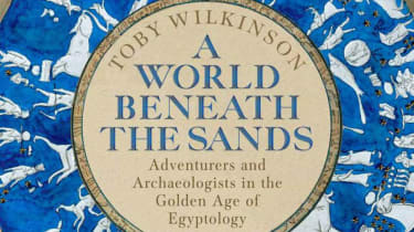 A World Beneath the Sands by Toby Wilkinson