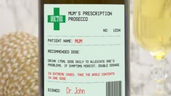Mum's Prescription Prosecco