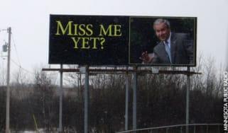 George W Bush - 'Miss Me Yet?' poster