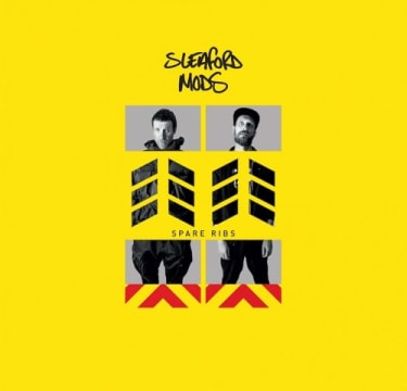 Sleaford Mods Spare Ribs