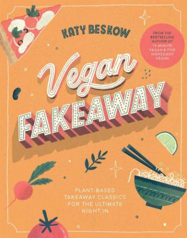 Vegan Fakeaway by Katy Beskow