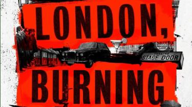 London, Burning by Anthony Quinn