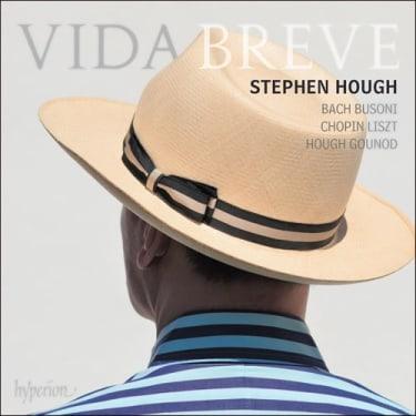 Stephen Hough  Vida Breve